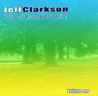 Jeff Clarkson Music - Peace & Quiet